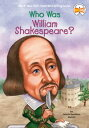 Who Was William Shakespeare 【電子書籍】 Celeste Mannis