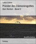 Priester des D?monengottesKen Norton - Band 3[ Lothar Gr?ner ]