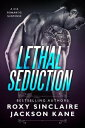 Lethal SeductionRomantic Secret Agents Series, 1【電子書籍】 Roxy Sinclaire
