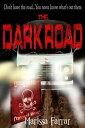 樂天商城 - The Dark Road【電子書籍】[ Marissa Farrar ]