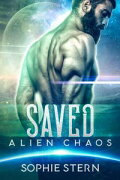 SavedAlien Chaos, #3【電子書籍】[ Sophie Stern ]