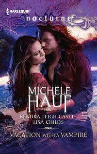 Vacation with a Vampire: Stay\Vivi and the Vampire\Island VacationStay\Vivi and the Vampire\Island Vacation【電子書籍】[ Michele Hauf ]