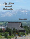 By Bike Around Hokkaido