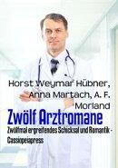 Zw���lf Arztromane