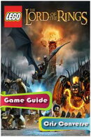 Lego Lord of the Rings Game Guide Full