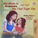 My Mom is AwesomeEnglish Vietnamese Bilingual Collection