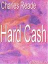 樂天商城 - Hard Cash【電子書籍】[ Charles Reade ]
