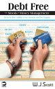 Debt Free, The Morals of Money Management