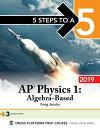 5 Steps to a 5: AP Physics 1 Algebra-Based 2019【電子書籍】 Greg Jacobs