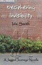 Deciphering Invisibility