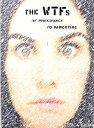 Books - The WTFs Of Pregnancy To Parenting【電子書籍】[ Jessica Gabai ]
