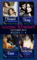 Modern Romance October 2015 Books 1-4: Claimed for Makarov's Baby / An Heir Fit for a King / The Wedding Nig��