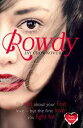 Rowdy (The Marked Men, Book 5)【電子書籍】[ Jay Crownover ]