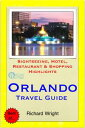 Orlando, Florida Travel Guide - Sightseeing, Hotel