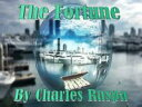 The FortuneThe Michael Biancho Series【電子書籍】[ Charles Raspa ]