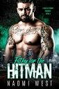 書, 雜誌, 漫畫 - Filthy for the HitmanA Mafia Hitman Romance, #3【電子書籍】[ Naomi West ]