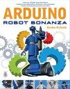 Arduino Robot Bonanza【電子書籍】[ Gordon McComb ]