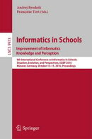 Informatics in Schools: Improvement of Informatics Knowledge and Perception