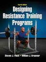 Designing Resistance Training Programs 4th Edition【電子書籍】[ Steven J. Fleck ]