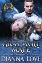 Gray Wolf Mate: League Of Gallize Shifters【電子書籍】[ Dianna Love ]