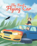The First Flying Car[ Michlin Swanson ]