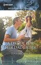 A Daddy for Her Daughter【電子書籍】[ Tina Beckett ]