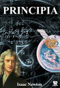 Principia: The Mathematical Principles of Natural Philosophy