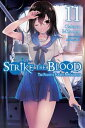 Strike the Blood, Vol. 11 (lig...