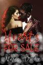 楽天楽天Kobo電子書籍ストアHearts For Sale【電子書籍】[ Alyssa Drake ]