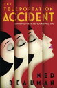 The Teleportation Accident【電子書籍】[ Ned Beauman ]