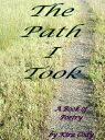 The Path I Took【電子書籍】[ Kira Cody ]