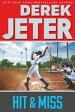 Hit & Miss【電子書籍】[ Derek Jeter ]
