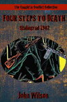 Four Steps to Death: Stalingrad, 1942[ John Wilson ]