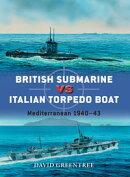 British Submarine vs Italian Torpedo Boat
