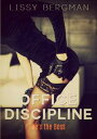 Office Discipline【電子書籍】[ Lissy Bergman ]