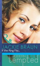 If the Ring Fits... (Mills & Boon Modern Tempted)
