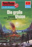 Perry Rhodan 1150: Die gro���e Vision (Heftroman)