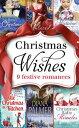 西洋書籍 - Christmas Wishes (Mills & Boon e-Book Collections)【電子書籍】[ Christine Merrill ]
