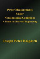 Power Measurements Under Nonsinusoidal Conditions: A Thesis in Electrical Engineering