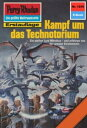 Perry Rhodan 1240: Kampf um das TechnotoriumPerry Rhodan-Zyklus