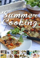 Easy Recipes for Summer Cooking: A short collection of receipes from Donal Skehan, Sheila Kiely and Rosanne ��