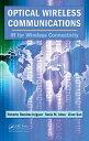 書, 雜誌, 漫畫 - Optical Wireless CommunicationsIR for Wireless Connectivity【電子書籍】[ Roberto Ramirez-Iniguez ]
