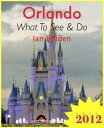 Orlando, Florida Travel Guide - What To See & Do【