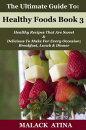 Healthy Foods Book 3