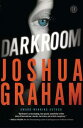 Darkroom【電子書籍】[ Joshua Graham ]