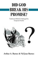 Did God Break His Promise?