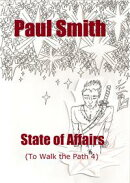 State of Affairs (To Walk the Path 4)