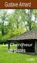 Le Chercheur de pistes【電子書籍】[ Gustave Aimard ]