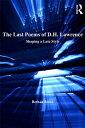 楽天楽天Kobo電子書籍ストアThe Last Poems of D.H. LawrenceShaping a Late Style【電子書籍】[ Bethan Jones ]