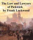The Law and Lawyers of Pickwick. A Lecture.